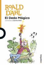 el dedo mágico-roald dahl-9788491221081