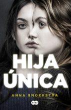 hija unica anna snoekstra 9788491290681