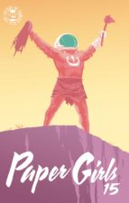 paper girls nº 15 (ebook)-brian k. vaughan-cliff chiang-9788491469681