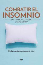 combatir el insomnio-francisco marin-charo sierra-9788491872481