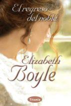 el regreso del noble-elizabeth boyle-9788492916481