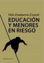 educacion y menores en riesgo felix etxeberria 9788493738181