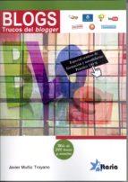 blogs trucos del bloggers: mas de 300 trucos y consejos-javier muñiz toyano-9788494184581