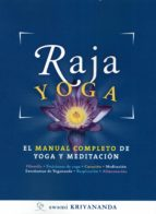 raja yoga: el manual completo de yoga y meditacion swami kriyananda 9788494196881