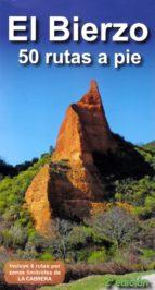 el bierzo. 50 rutas a pie-alberto alvarez ruiz-9788494347481