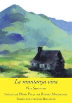 la muntanya viva nan shepherd 9788494504181