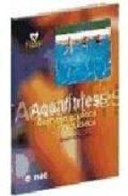 aquafitness, gimnasia acuatica en grupos reducidos-magah schneider-9788495114181