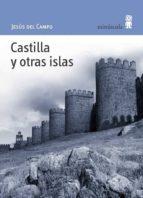 castilla y otras islas jesus del campo 9788495587381