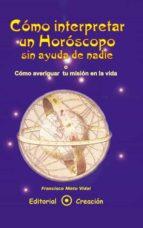 cómo interpretar un horóscopo sin ayuda de nadie (ebook)-francisco nieto vidal-9788495919281
