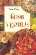 guisos y cazuelas-anne wilson-9788496048881