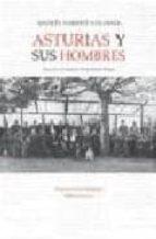 asturias y sus hombres andres saborit colomer 9788496119581