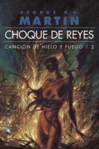 choque de reyes (ed. bolsillo omnium) (cancion de hielo y fuego i i) george r.r. martin 9788496208681