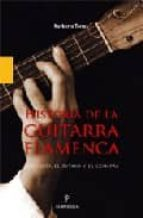 historia de la guitarra flamenca-norberto torres cortes-9788496416581