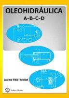 oleohidraulica (cuadernos a,b,c,d)-jaume rifà i molist-9788496486881