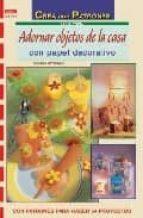 adornar objetos de la casa con papel decorativo gudrun hettinger 9788496550681