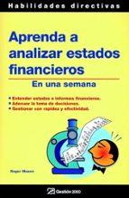 aprenda a analizar estados financieros en una semana roger mason 9788496612181