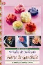 broches de moda con flores de ganchillo-beate hilgib-9788496777781