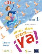 uno, dos, tres ¡ya! (alumno + cd)-9788496942981