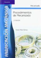 procedimientos de mecanizado (2ª ed.)-simon millan gomez-9788497324281