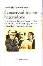 conservadurismo heterodoxo pedro carlos gonzalez cuevas 9788497428781