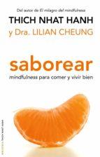 saborear: mindfulness para comer y vivir bien thich nhat hanh 9788497545181