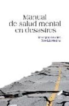 manual de salud mental en desastres-jose ignacio robles-9788497565981