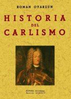 historia del carlismo (ed. facsimil)-roman oyarzun-9788497614481