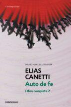 obra completa ii: auto de fe elias canetti 9788497936781