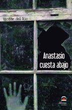 anastasio cuesta abajo victor del rio 9788498273281