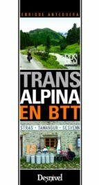 transalpina en btt enrique antequera 9788498293081