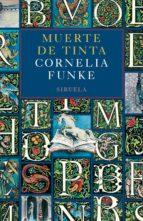 muerte de tinta cornelia funke 9788498411881