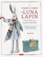 coser y vestir a luna lapin-sarah peel-9788498745481