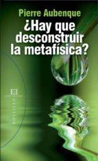 ¿hay que desconstruir la metafísica? (ebook) pierre aubenque 9788499207681