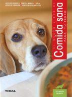 comida sana para tu perro 9788499284781