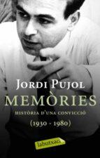 memories i historia d una conviccio (1930-1980)-jordi pujol-9788499300481