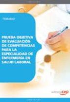 prueba objetiva de evaluacion de competencias para la especialida d de enfermeria en salud laboral. temario-9788499379081