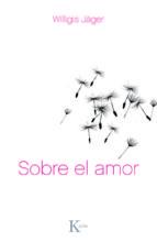 sobre el amor (ebook) willigis jäger 9788499880181