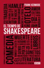 el tiempo de shakespeare-frank kermode-9788499926681