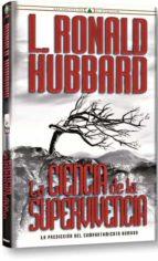 la ciencia de la supervivencia: la prediccion del comportamiento humano lafayette ronald hubbard 9788776871581