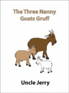 the three nanny goats gruff (ebook) 9788822817181
