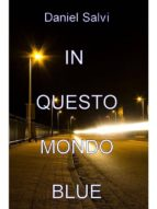 in questo mondo blue (ebook)-9788822819581