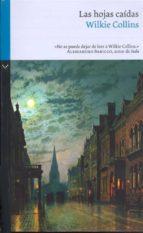 las hojas caídas (ebook)-wilkie collins-wilkie collins-wilkie collins-9788822834881