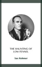 the haunting of low fennel (ebook)-sax rohmer-9788828370581