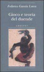 gioco e teoria del duende.-federico garcia lorca-9788845921681