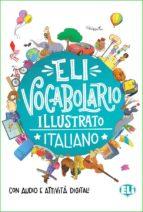 eli vocabolario illustrato italiano-9788853624581