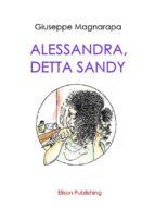 alessandra, detta sandy (ebook)-9788869631481