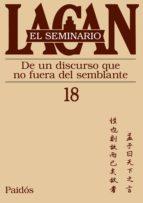 seminario 18. de un discurso que no fuera del semblante jacques lacan 9789501239881
