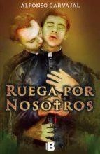 ruega por nosotros (ebook)-alfonso carvajal-9789588850481