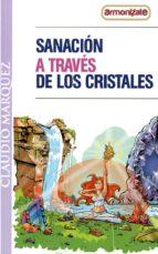 SANACIÓN A TRAVES DE LOS CRISTALES