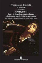 el buscón. primera parte. capítulo 5. (exto adaptado al castellano moderno por antonio gálvez alcaide) (ebook)-cdlap00003381